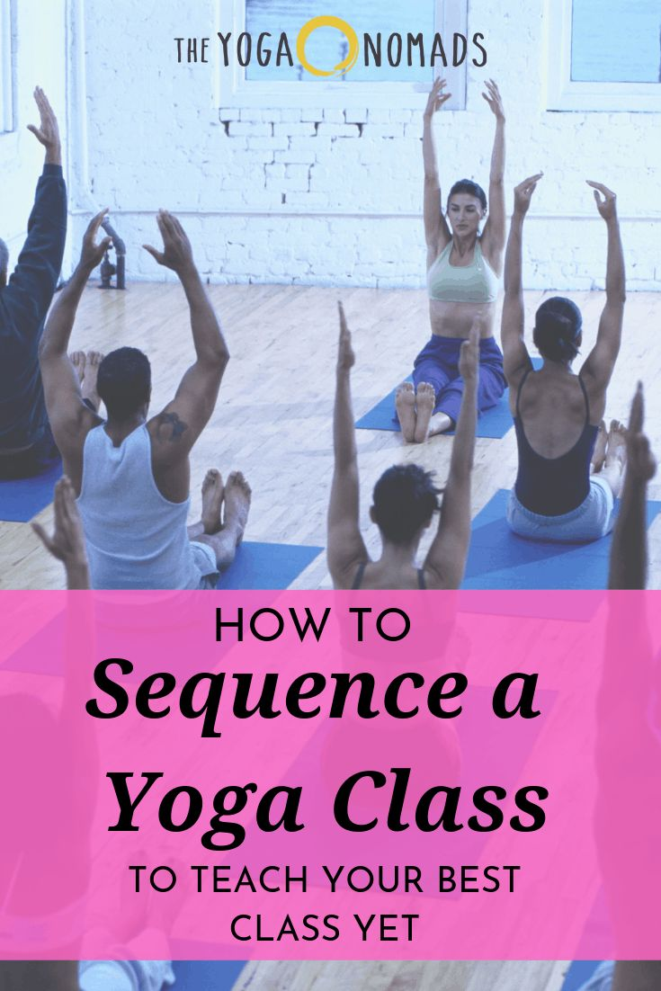How to sequence a yoga class to teach your best class yet
