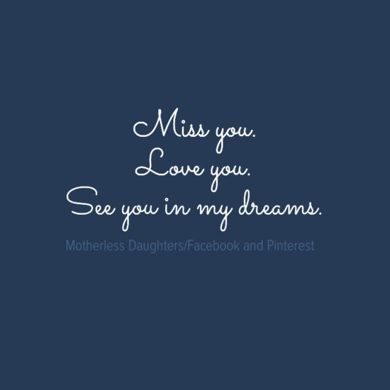 25+ Best Ideas About Miss You Mom On Pinterest