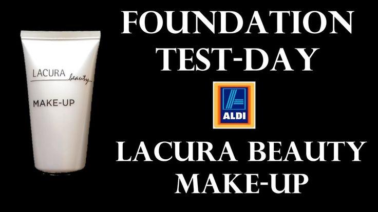 FOUNDATION TEST-DAY   Discounter Aldi Lacura Beauty Make Up