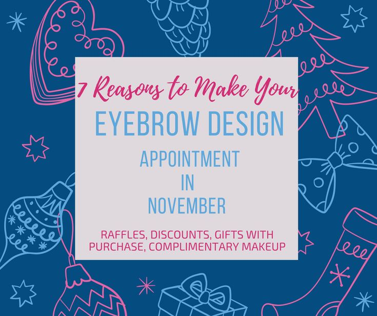 7 Reasons To Make Your Eyebrow Design Appointment in November - Local Mom Scoop