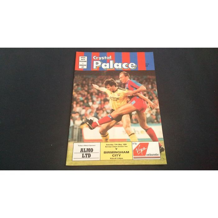 Football Programme Crystal Palace v Birmingham City Saturday 13th May 1989 Listing in the Second Division Fixtures,League Fixtures (1980-1992),League Fixtures,English Leagues,Football (Soccer),Sports Programmes,Sport Memorabilia & Cards Category on eBid United Kingdom | 156489799
