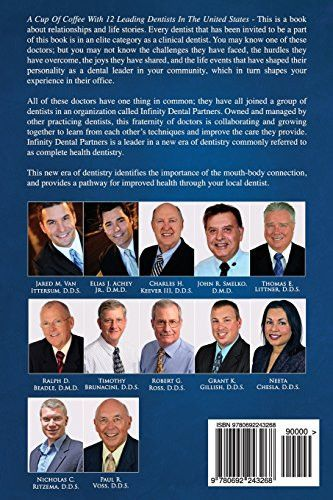 A Cup Of Coffee With 12 Leading Dentists In The United States: Inspirational short stories and valua
