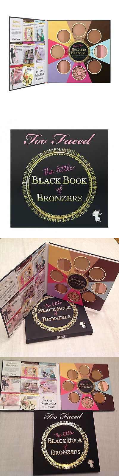 Eye Shadow: Too Faced The Little Black Book Of Bronzers, Sold Out And Brand New In Box !! BUY IT NOW ONLY: $44.5