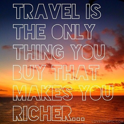 The Philosophy of Traveling...