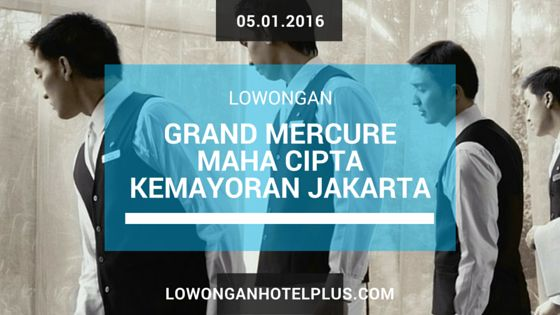 Grand Mercure Maha Cipta Kemayoran Jakarta