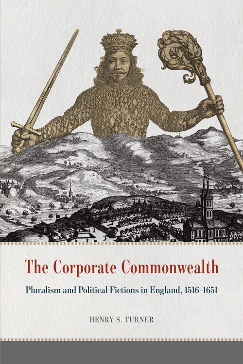 The Corporate Commonwealth by Henry S. Turner F'10. Now available from The University of Chicago Press. #ACLSFellow  http://acls1919.tumblr.com/