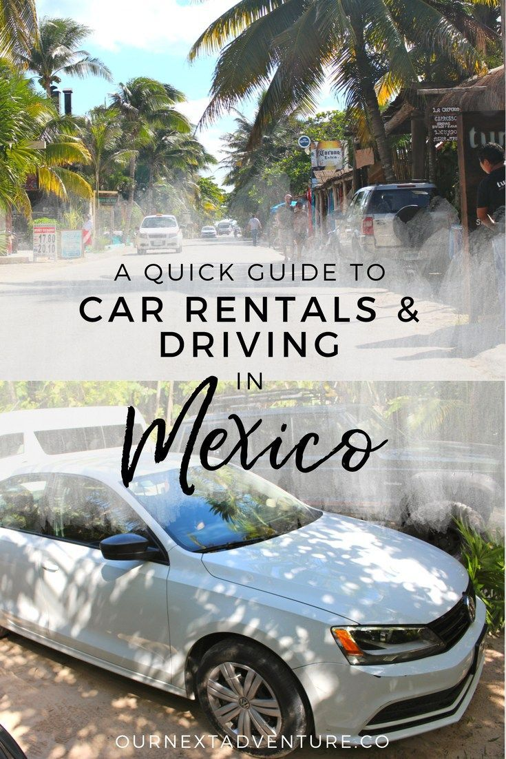 Renting A Car In Cancun Advice