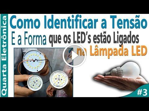 Como Identificar a Tensão e a Forma que os LED's estão Ligados na Lâmpada LED                                           Como Identificar a Tensão e a Forma que os LEDs estão Ligados na Lâmpada LED Curso de Energia Solar Completo Módulo 1 – Eletricidade Básica para Energia Solar Módulo 2 – Fundamentos e Aplicações Energia Solar Módulo 3 –... Adaptar Lampada LED, energia solar, Lampada de LED para Energia Solaer, Lâmpada LED, Lampada LED em 12 v