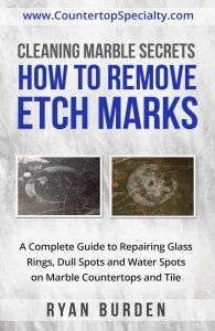 Marble maintenance: Expert instructions on cleaning marble countertops, floor tile, showers, removing stains, marble etching repair, sealing granite & marble, travertine tile…
