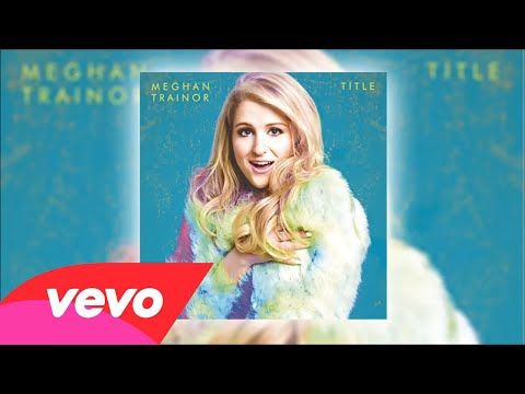 Meghan Trainor - 3AM (Audio) - YouTube