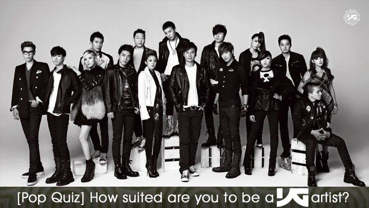 How suited are you to be in YG Entertainment?   http://www.allkpop.com/article/2014/10/how-suited-are-you-to-be-in-yg-entertainment