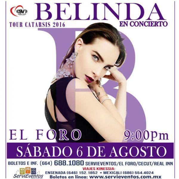 Belinda viene al EL FORO TIJUANA el 6 de agosto. Le van a pedir la del Sapito?  Info: http://tjev.mx/29brj78