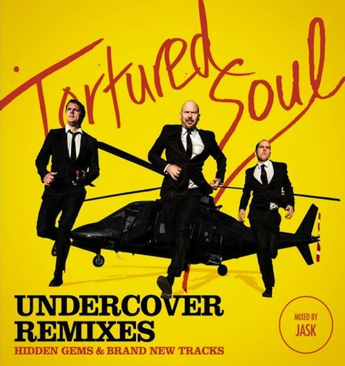 Tortured Soul 'Undercover Remixes'