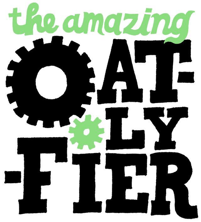 Oatlyfier