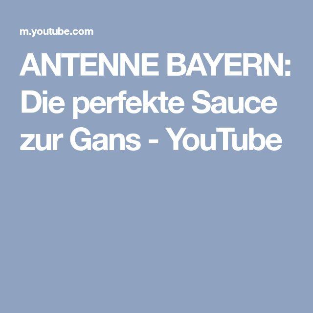 ANTENNE BAYERN: Die perfekte Sauce zur Gans - YouTube
