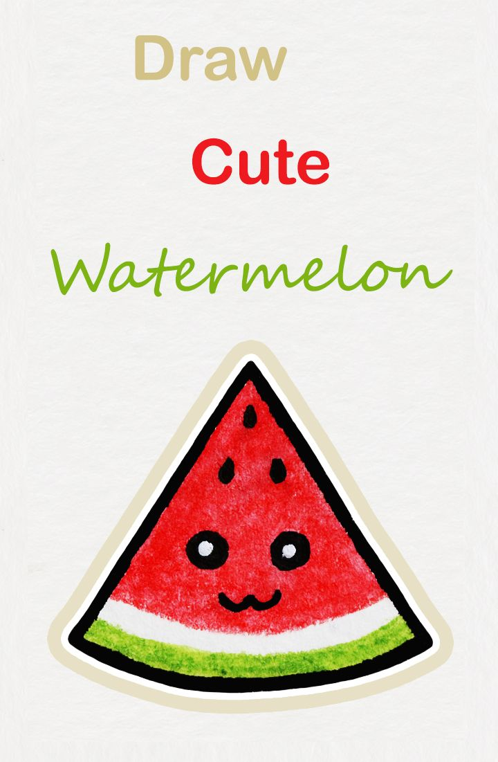 Learn How To Draw So Cute Watermelon Easy Step By Step Kawaii Tutorial Kawaii Drawing Tutorial Cute Watermelon Watermelon Drawing Art Drawings For Kids