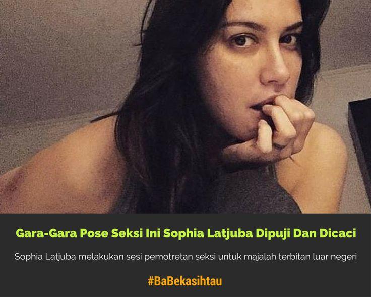 #BaBekasihtau Gara-Gara Pose Seksi Ini #Sophia Latjuba Dipuji Dan Dicaci