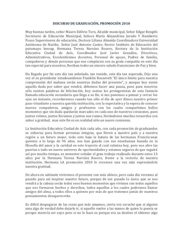 DISCURSO DE GRADUACIÓN, PROMOCIÓN 2010<br />Muy buenas tardes, señor Mauro Edilvio Toro, Alcalde municipal, Señor Edgar Re...
