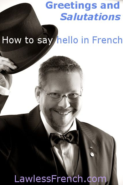 French greetings lesson: http://www.lawlessfrench.com/vocabulary/greetings/