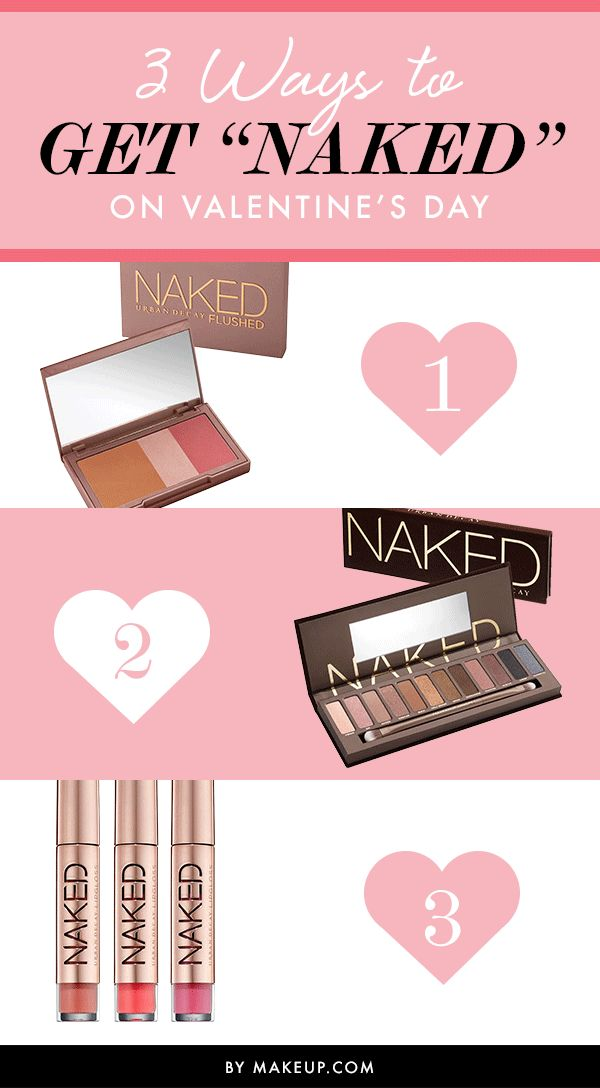 "3 Ways to Get ""Naked"" on Valentine's Day"
