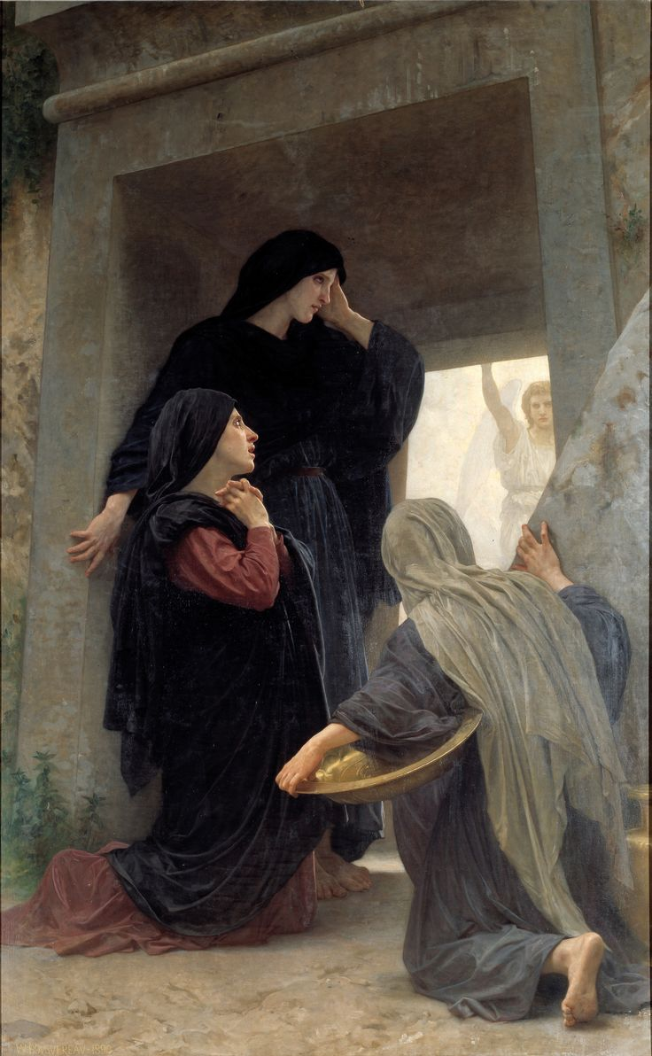 William Bouguereau - The Three Marys at the Tomb, 1876.  He is not here.  He has risen.