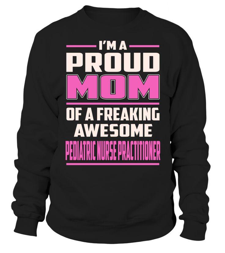 Oncology Nurse Resume%0A Pediatric Nurse Practitioner Proud MOM Job Title TShirt   PediatricNursePractitioner