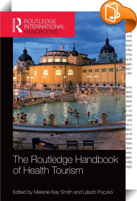 The Routledge Handbook of Health Tourism    ::  <P></P> <P><I>The Routledge Handbook of Health Tourism </I>provides a comprehensive and cutting-edge overview of the philosophical, conceptual and managerial issues in the field of health tourism with contributions from more than 30 expert academics and practitioners from around the world. Terms that are used frequently when defining health tourism, such as wellbeing, wellness, holistic, medical and spiritual, are analysed and explored, a...