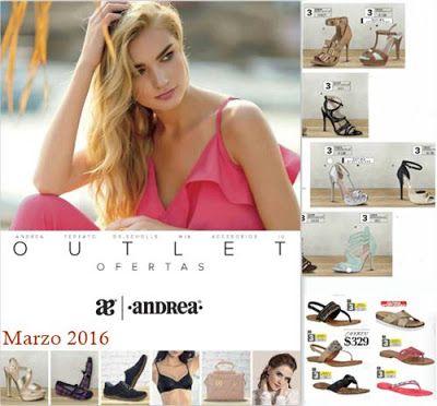 Catalogo Andrea Outlet Marzo 2016 - Ofertas de Moda para la temporada de primavera. #AndreaOutlet