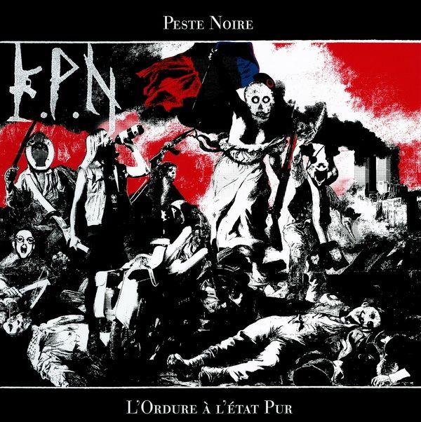 Peste Noire – L'Ordure À L'État Pur