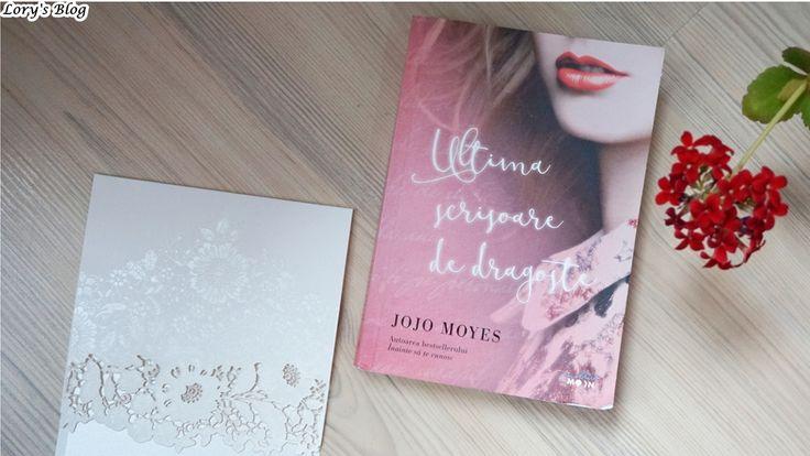 Recenzie carte: Ultima scrisoare de dragoste – Jojo Moyes