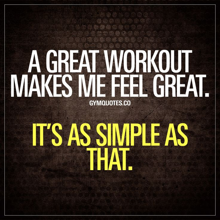 A great workout makes me feel great. It's as simple as that.  There's no better feeling than the one after you finish a great workout.  #workout #motivation #quote