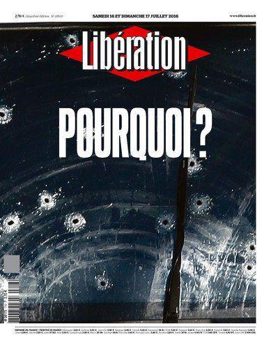 Pourquoi ? 16 et 17 juillet 2016 – Liberation