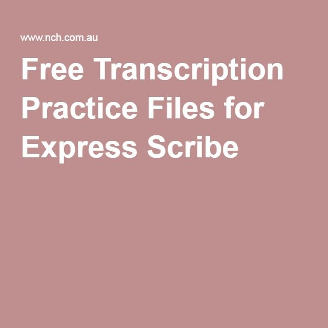 Free Transcription Practice Files for Express Scribe