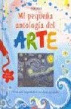 MI PEQUEÑA ANTOLOGIA DEL ARTE