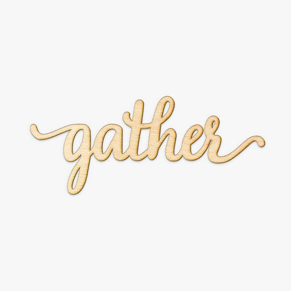 Gather Script Word Wood Sign-Wood Sign Art Gallery Wall by Woodums