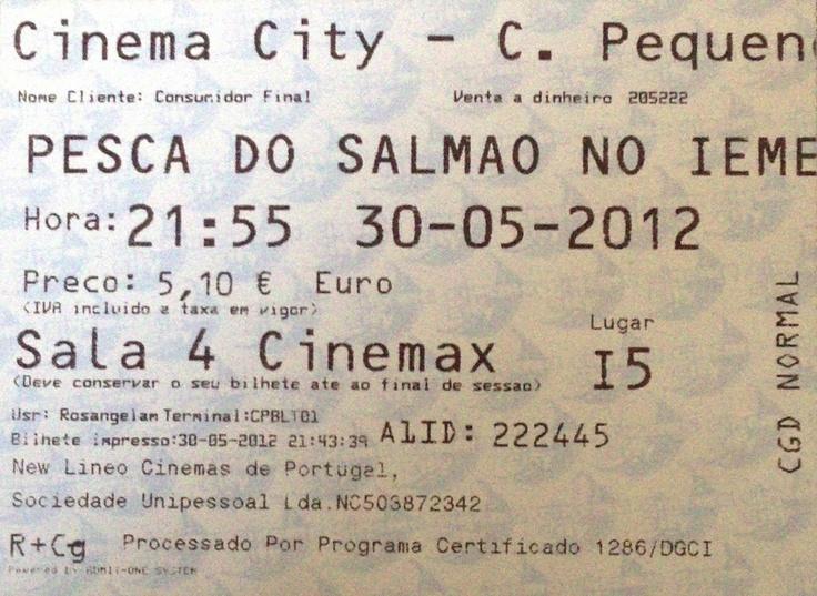 Cinema: A Pesca do Salmão no Iemen (Salmon Fishing in the Yemen) (3D) @ Cinema City - Campo Pequeno, Lisboa a 30 de Maio de 2012.: Campo Pequeno, Maio De, Salmon Fishing, Tickets Biographies, 2012, Cinema Cities, May, Iemen Salmon