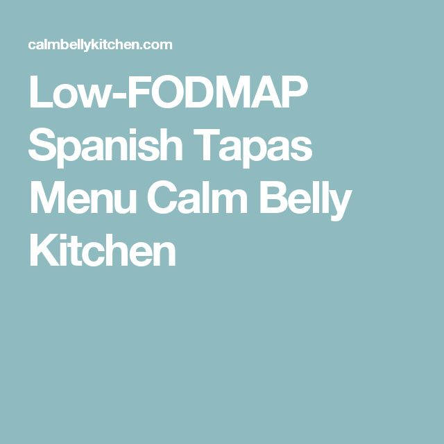 Low-FODMAP Spanish Tapas Menu Calm Belly Kitchen