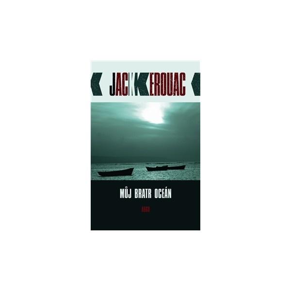 Sea is my brother - J.Kerouac