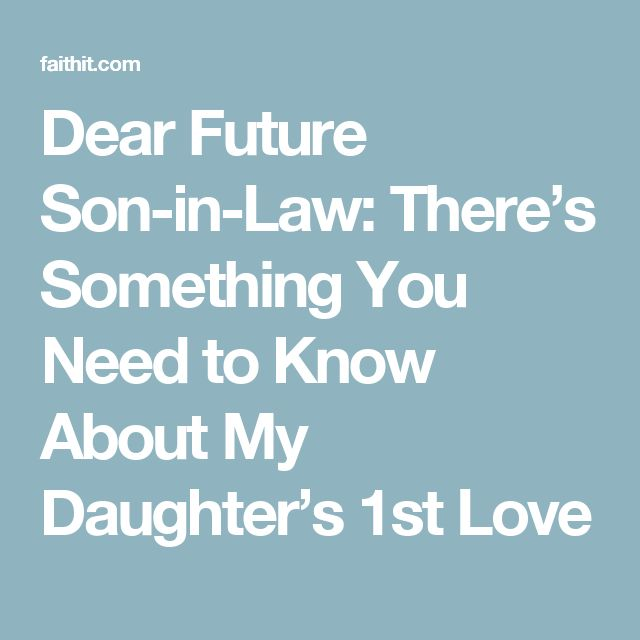 Things Want My Daughters Know Quotes: 17 Best Ideas About Son In Law On Pinterest
