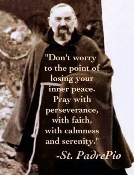 St. Padre Pio, pray for us!