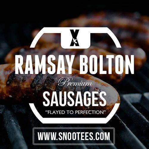 Ramsay Bolton Premium Sausages - Game of Thrones   #GameofThrones #GoTSeason6 #RamsayBolton #GoT