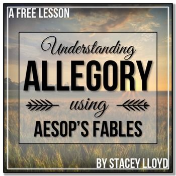 Understanding Allegory with the help of Aesop's Fables-(Animal Farm lesson one) English Language Arts, Reading, Informational Text--7th, 8th, 9th, 10th--Lesson Plans (Individual), Worksheets-A step-by-step lesson plan on understanding allegory. This lesson plan comes with activities, worksheets and handouts.