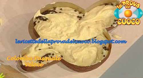 """Colomba pasquale veloce: ricetta di Anna Moroni da """"La Prova del Cuoco"""""""