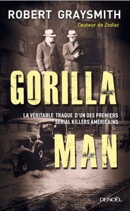 Gorilla man de Robert Graysmith