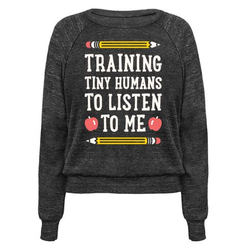 "This teachers design features the text ""Training Tiny Humans To Listen To Me"" because most early childhood educators know that's half the battle. Perfect for a preschool teacher, teachers, gifts for teachers, teacher humor, and teacher quotes!"
