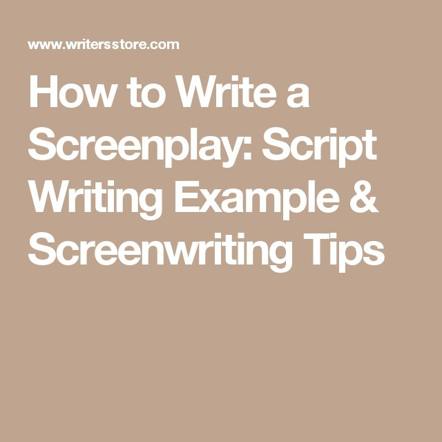 screenplay writing tips How to write a movie script - screenwriting tips 1 this is part 1 of the cwn series on how to write a movie script here you'll find easy tips on getting started, coming up with your screenplay idea and developing your story.