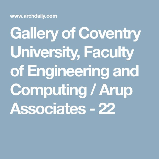 Gallery of Coventry University, Faculty of Engineering and Computing / Arup Associates - 22