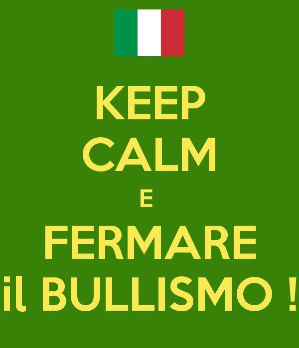 KEEP CALM E  FERMARE il BULLISMO ! @drfior