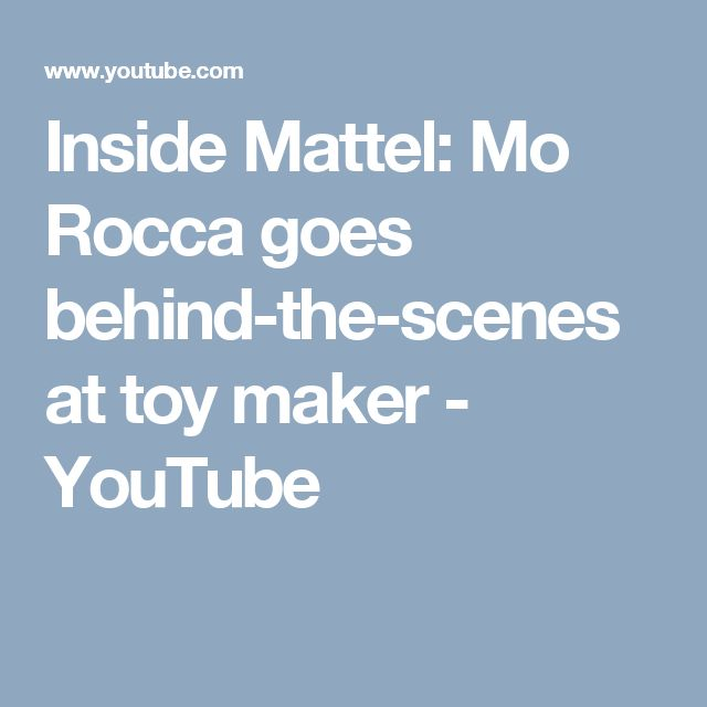 Inside Mattel: Mo Rocca goes behind-the-scenes at toy maker - YouTube