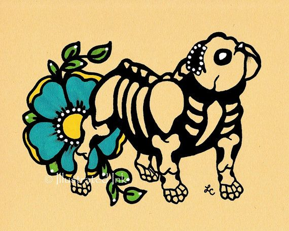 Day of the Dead Dog ENGLISH BULLDOG Dia de los Muertos Art Print 5 x 7 or 8 x 10 - Choose your own words - Donation to Austin Pets Alive